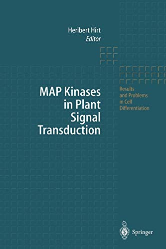 Map Kinases in Plant Signal Transduction (Results and Problems in Cell Differentiation) (Results and Problems in Cell Differentiation, 27, Band 27)