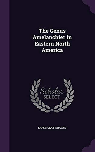 The Genus Amelanchier in Eastern North America