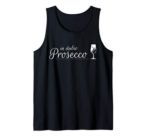Prosecco Shirt In Dubio Prosecco | Witziges Party Semi Secco Tank Top