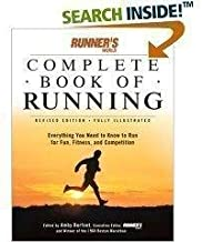 Runner's World Complete Book on Running: Everything You Need to Know to Run for Fun, Fitness, and Competition by Burfoot, Amby (Ed. ) (2004) Hardcover