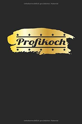 Profikoch: Notizbuch, Notizheft, Tagebuch | Geschenk-Idee für Hobby-Köche | Dot Grid | A5 | 120 Seiten