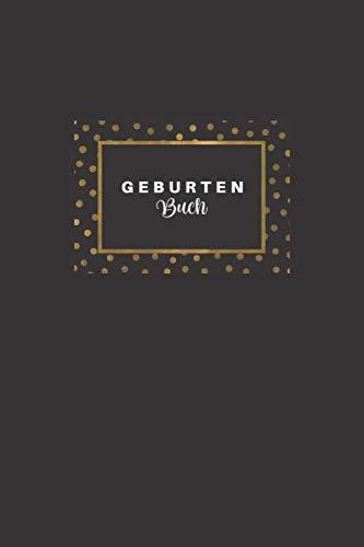 Geburtenbuch: Hebammen Geburtenbuch mit detaillierten Ausfüllmöglichkeiten I Dokumentationsbuch für EntbindungshelferInnen