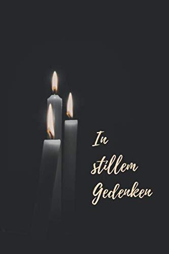 In stillem Gedenken: Kondolenzbuch • blanko • zum Auslegen auf der Trauerfeier oder Beerdigung