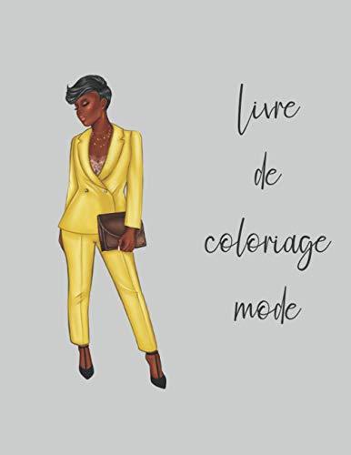 livre de coloriage mode: idée cadeau femme fan de mode,...
