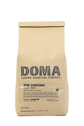 Doma Coffee 'The Chronic - Super Dank' Dark Roasted Fair Trade Organic Whole Bean Coffee - 2 Pound Bag
