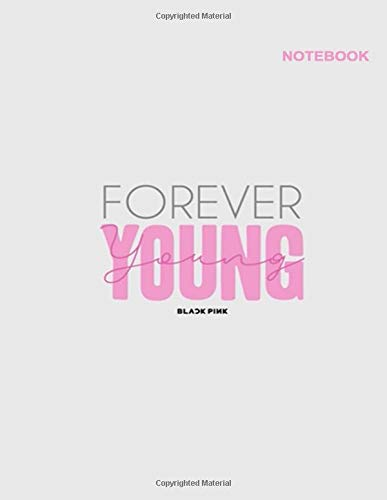 Blackpink notebook for girls: Lined Pages, 110 pages [55 sheets], Letter (8.5 x 11 inches), Blackpink Forever Young with Cube Design Cover.