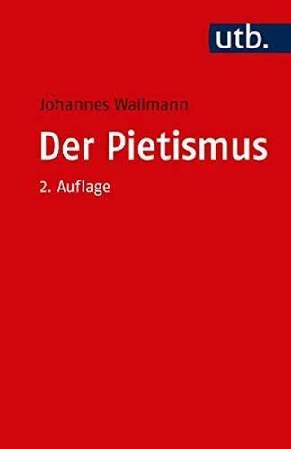 Der Pietismus (Utb)