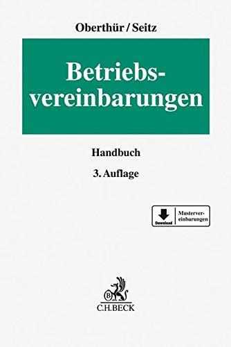 Betriebsvereinbarungen (Erfurter Reihe zum Arbeitsrecht: ERA)