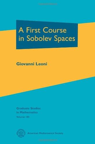A First Course in Sobolev Spaces (Graduate Studies in Mathematics)