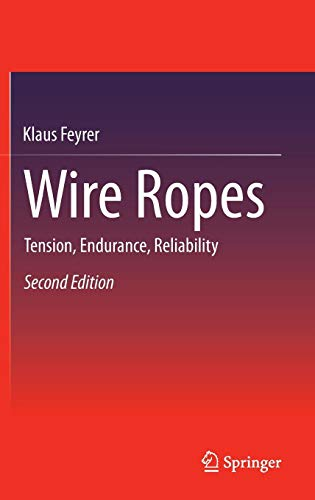 Download Wire Ropes: Tension, Endurance, Reliability 3642549950