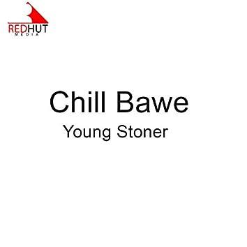 Chill Bawe