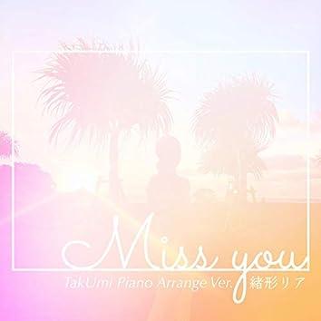 Miss you (TakUmi Piano Arrange Ver.)