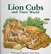 Lion Cubs & Their World