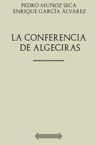 Muñoz Seca. La conferencia de Algeciras