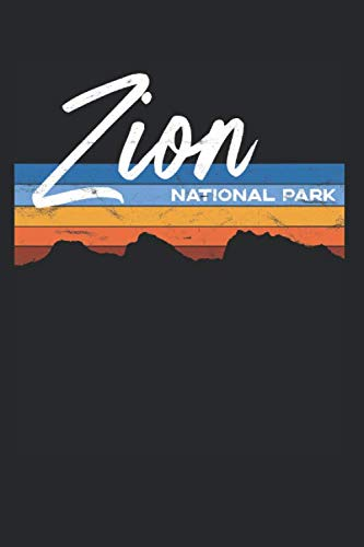 Zion National Park: A Retro Utah Lined Notebook, Diary, Journal, or Writing Composition Book