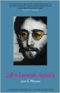 John Lennon ricorda. Ediz. illustrata