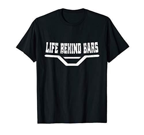 Life Behind Bars MTB E-Bike BMX Cyclist Mountain Bike T-Shirt