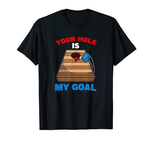 Fun Bean Bag Pouf géant Cornhole Your Hole Is My Goal T-Shirt