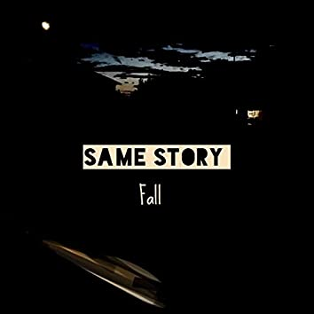 Same Story