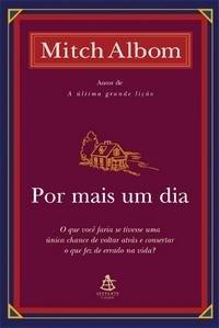 Por Mais Um Dia / For One More Day (Portuguese Edition)