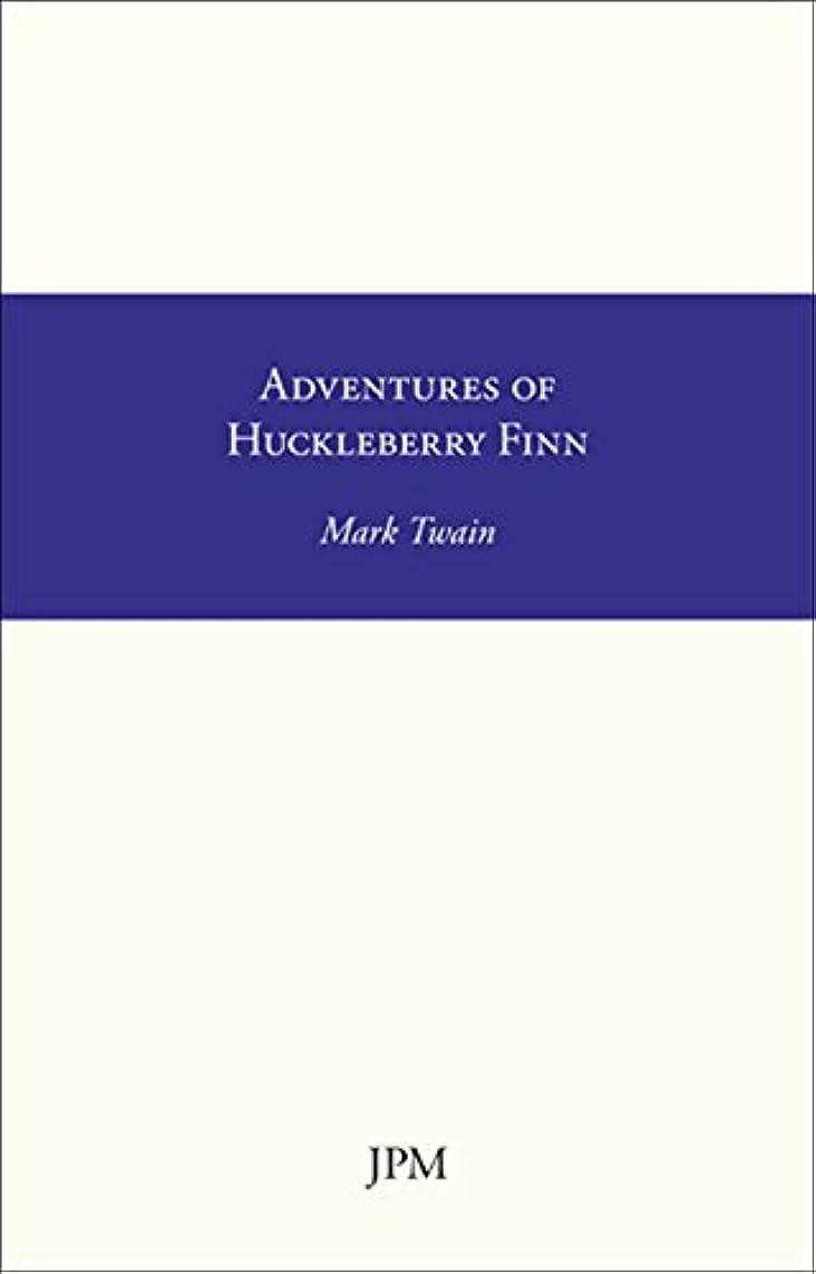 抹消モンゴメリー上向きAdventures of Huckleberry Finn (Albion Classics Book 5) (English Edition)