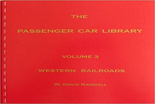 The Passenger Car Library, Vol. 3:  Western Railroads (GN, NP, CP, CRI&P, M&St.L, KCS, MILW, D&RGW, CN, C&NW)