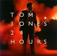Tom Jones 24 hours by Tom Jones (2008-12-17)