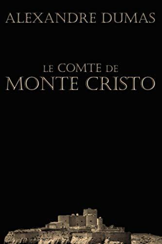 Le Comte de Monte Cristo (complet)