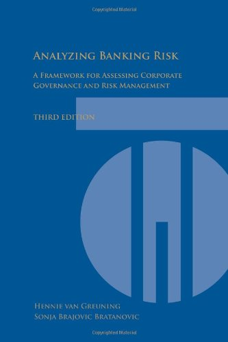 Analyzing Banking Risk: A Framework for Assessing Corporate Governance and Risk Management (World Bank Training Series) ~ TOP Books