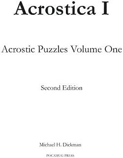 Acrostica I: Acrostic Puzzles Volume One (Volume 1)