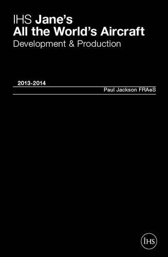 Download IHS Jane's All the World's Aircraft 2013-2014: Development & Production 0710630409