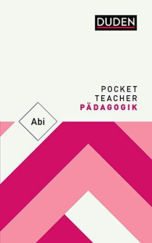 Pocket Teacher Abi Pädagogik: Kompaktwissen Oberstufe
