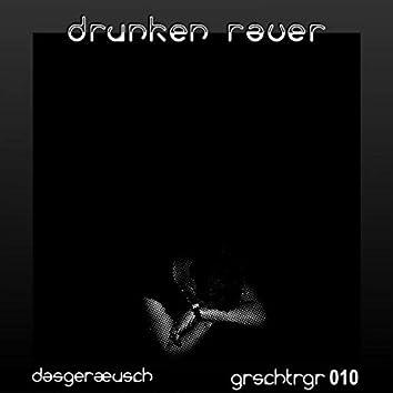 Drunken Raver