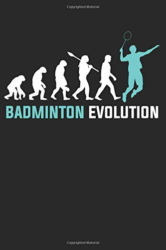 Badminton Evolution: Notebook/Colouring book/Organizer/DiaryBlank pages/6x9 inch