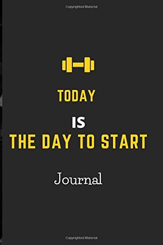 Today is the Day to start journal: A 95 Day Food + Fitness Journal: Daily Activity and Fitness Tracker to Cultivate a Better You