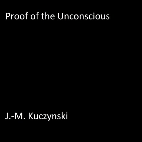 Proof of the Unconscious audiobook cover art