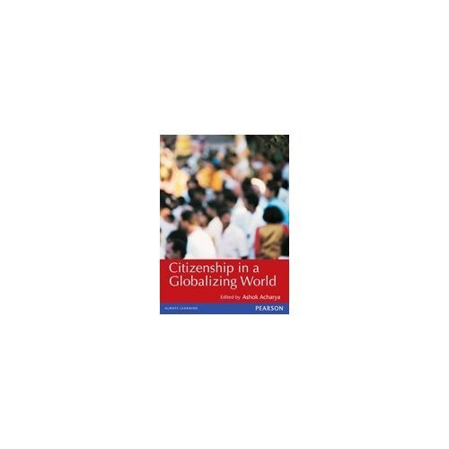 Citizenship in a Globalizing World, 1e