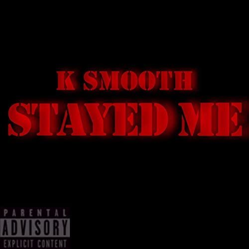 Stayed Me [Explicit]