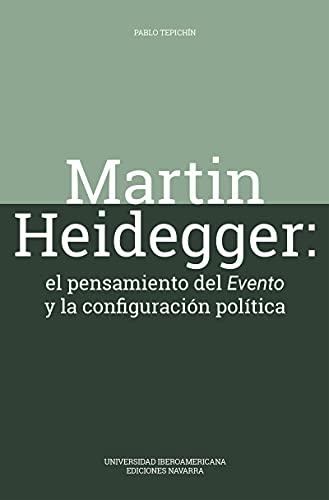 Martin Heidegger (Spanish Edition)