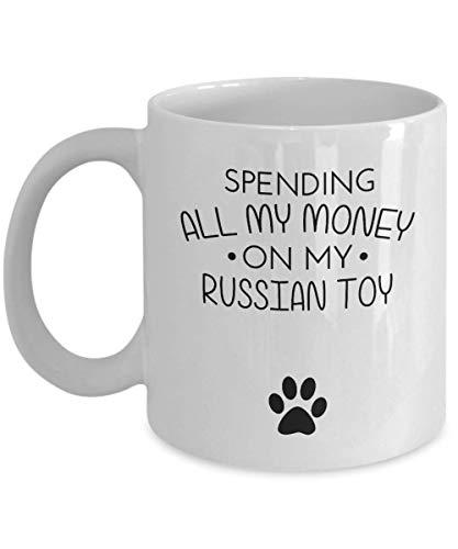 Divertida taza rusa de juguete, gastando todo mi dinero en mi juguete ruso, divertida idea de regalo para amantes de los perros, mejores amigos, regalo de cumpleaños único, novedad, taza de café de ce