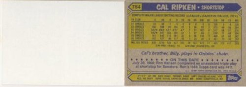 Rare Vintage 1987 Topps #784 Cal Ripken Rare Blank Front Error Card Shipped in Ultra Pro Top Loader to Protect it!