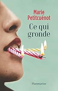 Ce qui gronde par Marie Petitcuénot