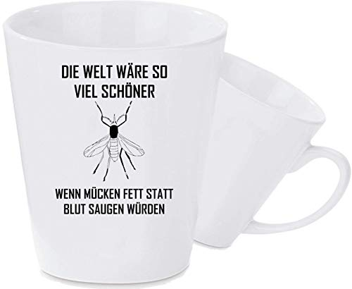 Shirtstown Taza de Café con Lustigen Frase el Mundo Wäre so Mucho Hermoso Wenn Mosquitos Grasa en Vez de Blut Aspirar Würden - Cónico Taza de Cerámica, 330 ml