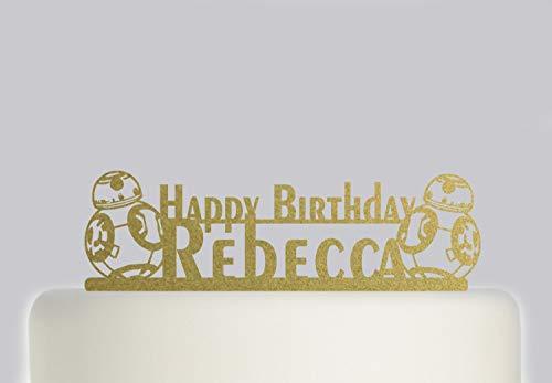Decoración para tarta de cumpleaños, diseño de Robort BB8 con su nombre, decoración personalizada para tartas, feliz cumpleaños, personalizable con su nombre. 169, boda cumpleaños