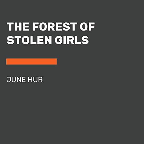 Page de couverture de The Forest of Stolen Girls