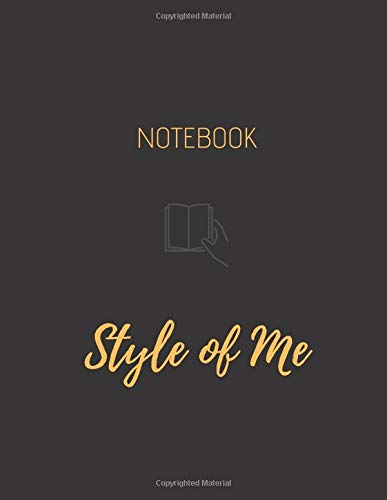 Notebook (Style Of Me): Unruled/Unlined/Plain Notebook | Unruled Blank Page Notebook Journal For Writing or Art Book | Blank Daily Journal For Women/Men – (8.5 x 11 inches) | 120 Pages | Black Cover
