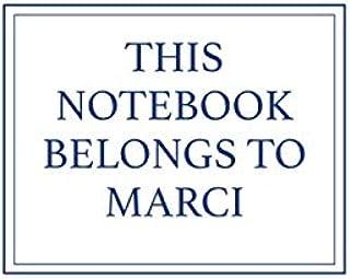 This Notebook Belongs to Marci