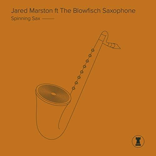 Jared Marston feat. The Blowfisch Saxophone