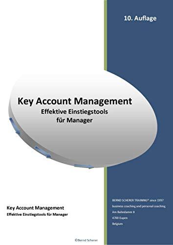 Key Account Management - Effektive Einstiegstools für Manager