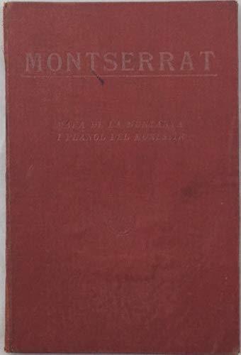Montserrat: mapa de la muntanya i planol del monestir